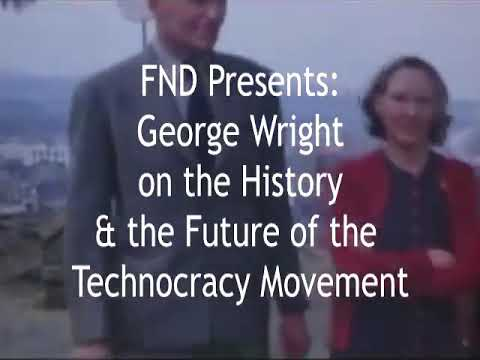 The FND Podcast - George Wright On The History & Future Of The Technocracy Movement.