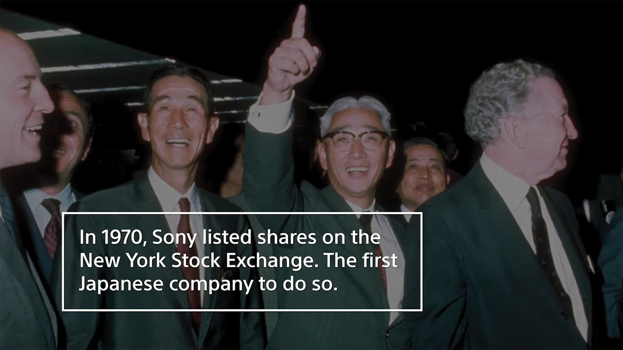A History of Sony - Celebrating 50 years of Sony on the NYSE