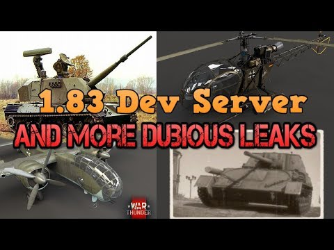 1.83 Dev Sever and more Dobious Leaks - War Thunder Weekly News
