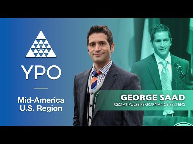 YPO Mid-America - George Saad
