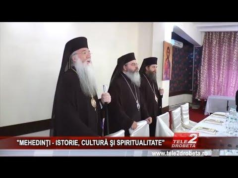 """""""MEHEDINŢI   ISTORIE, CULTURĂ ŞI SPIRITUALITATE"""""""