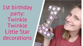 TWINKLE TWINKLE LITTLE STAR FIRST BIRTHDAY DECORATIONS