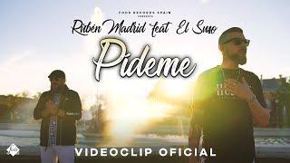 Rubén Madrid feat. El Suso - Pídeme (Videoclip Oficial)