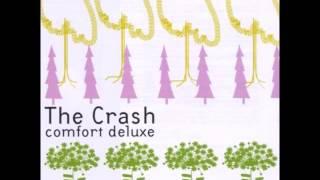 The Crash - Comfort Deluxe (Full Album)