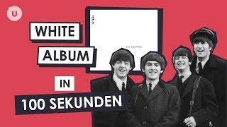 The Beatles White Album in 100 Sekunden | uDiscover Music thumbnail