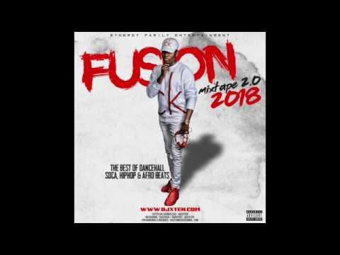 FUSION MIXTAPE.vol 2 - by DJ XTEN (Dancehall, Soca, Hiphop & Afro Beats MIx 2018)