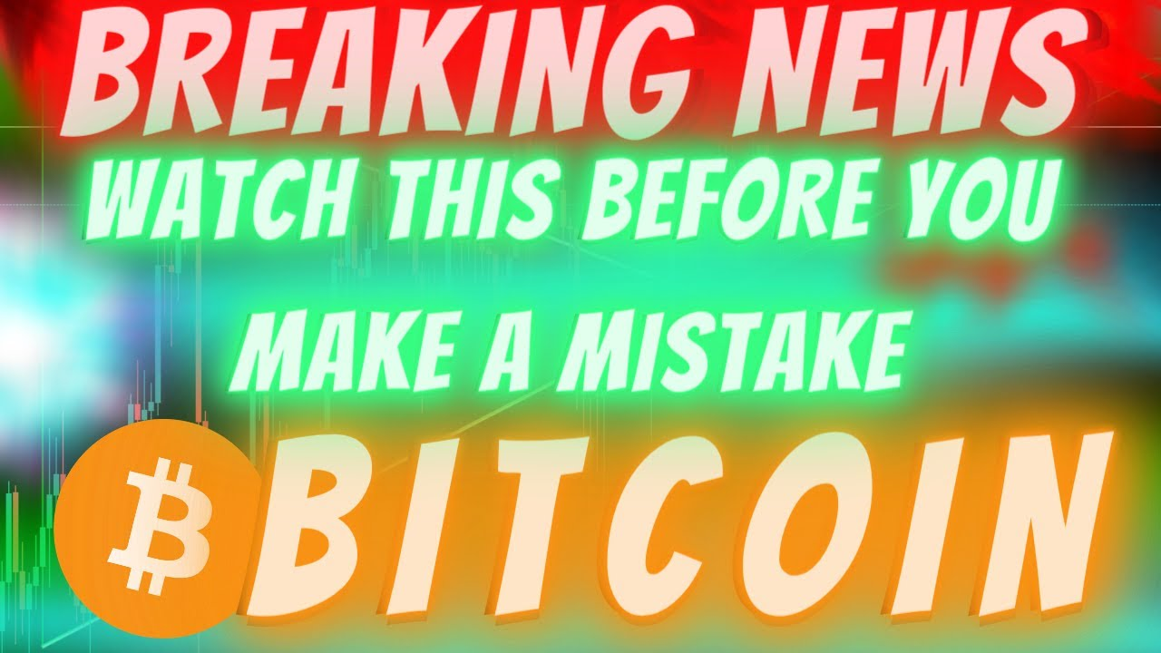 BREAKING BITCOIN NEWS!! WATCH THIS BEFORE YOU MAKE A MISTAKE (This Keeps Happening and It's INS