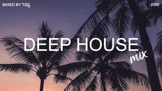 Download 🥶 Deep House Mix 2020 Vol 1 - Mixed By TSG 🥶