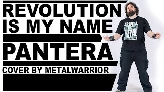 Revolution Is My Name - Pantera cover by MetaLWarrioR