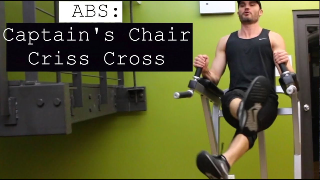 Captains Chair Exercise Abs Captain 39s Chair Criss Cross Youtube