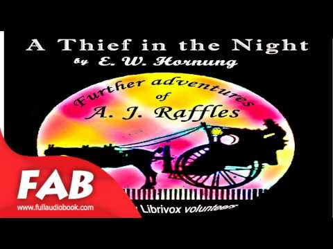 A Thief in the Night   Version 2 Full Audiobook by E. W. HORNUNG by Short Stories Mp3