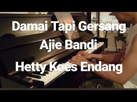 Damai Tapi Gersang - Ajie Bandi ft Hetty Koes Endang piano cover