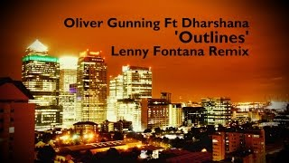 Oliver Gunning Outlines Lenny Fontana Remix Buy it now: https://karmicpowerrecords.lnk.to/ied68