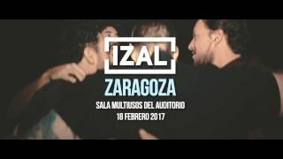 IZAL - Fin de Gira Copacabana #7 - Zaragoza
