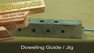Make A Doweling Guide / Jig - Good For Adjustable Shelves Too!