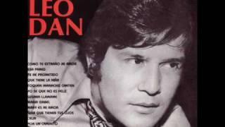Leo Dan - Como Te Extraño Mi Amor