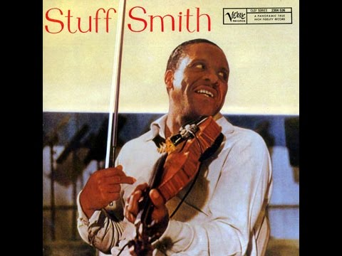 Smith, Oscar Peterson, Barney Kessel, Ray Brown & Alvin Stoller - Stuff Smith (Full album)