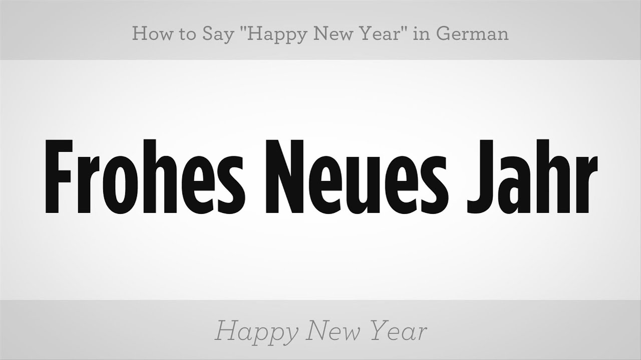 how to say happy new year in german german lessons youtube