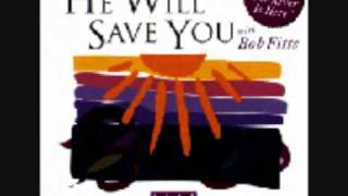 BOB FITTS - You have broken the chains.wmv