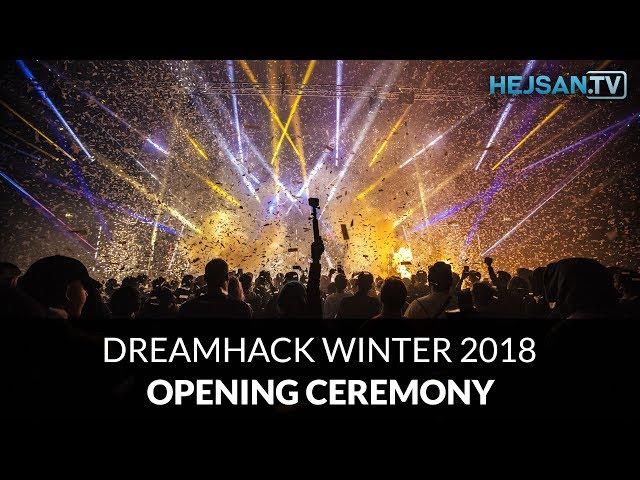 DreamHack Winter 2018 - Opening ceremony / Invigning (4K + Perfect sound quality)