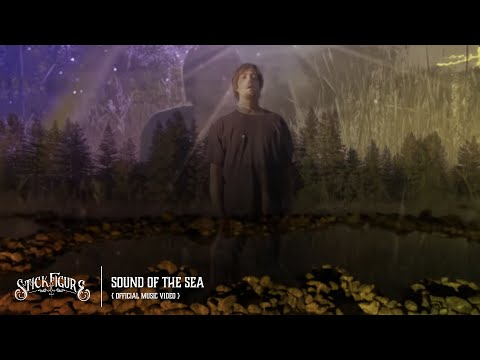 """Stick Figure – """"Sound of the Sea"""" (Official Music Video)"""