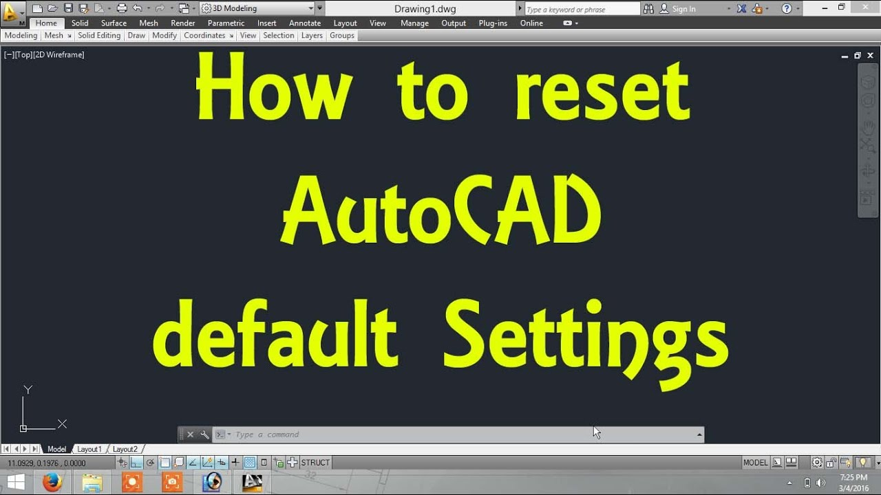 How To Reset Autocad 2019 To Default Setting Windows 10 How