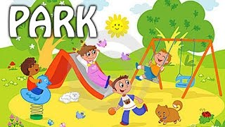 In the Park | Park Vocabulary For Kids | Preschool Learning And Educational Videos For Kids