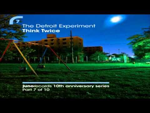 "The Detroit Experiment - ""Think Twice""  (Henrik Schwarz Remix)"