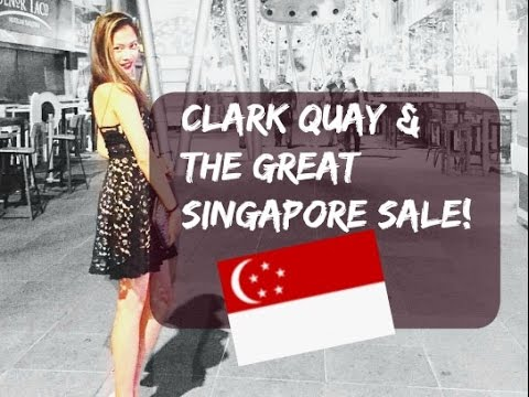 Travel VLOG #17: CLARK QUAY AND THE GREAT SINGAPORE SALE!
