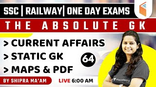 6:00 AM - SSC | Railway | One Day Exams | Current Affairs \u0026 Static GK by Shipra Ma'am
