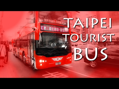 🚌 TAIPEI TOURIST BUS, LOVED THE EXPERIENCE! (臺北市雙層觀光巴士)