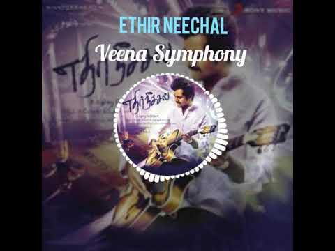 Ethir Neechal Bgm | Veena Symphony Music