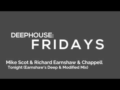 Mike Scot & Richard Earnshaw & Chappell   - Tonight (Earnshaw's Deep & Modified Mix)