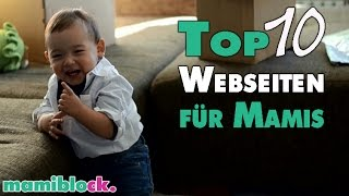 TOP 10 Webseiten für Mamis   TOP Spartipps - TOP Ideen - TOP Infos   mamiblock