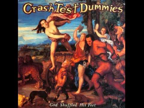 Crash Test Dummies - God Shuffled His Feet (Disco God Shuffled His Feet 1993)