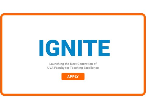Ignite: Launching the Next Generation of UVa Faculty for Teaching Excellence