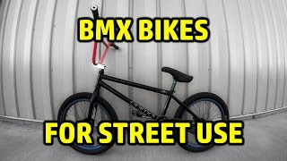 BMX Bikes For Street Use