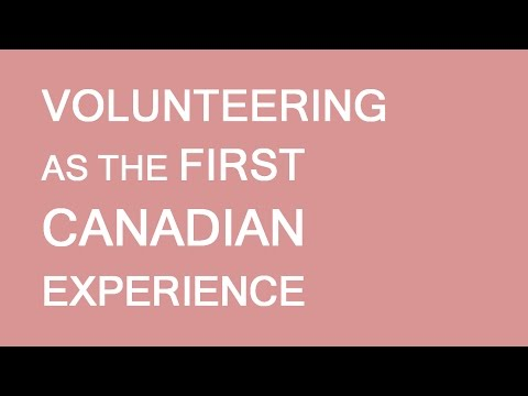 Volunteering. First Job And Canadian Experience. LP Group