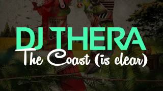 DJ Thera - The Coast (Is Clear) (THER-099) Official Video