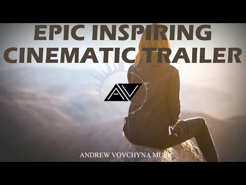 Epic inspiring cinematic trailer background music (royalty free music) - by andrewvovchynamusic mp3