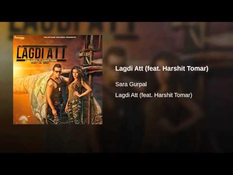 Lagdi Att (feat. Harshit Tomar)