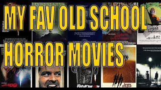 Old School Horror: Some Of My Fav Old School Horror Movies!