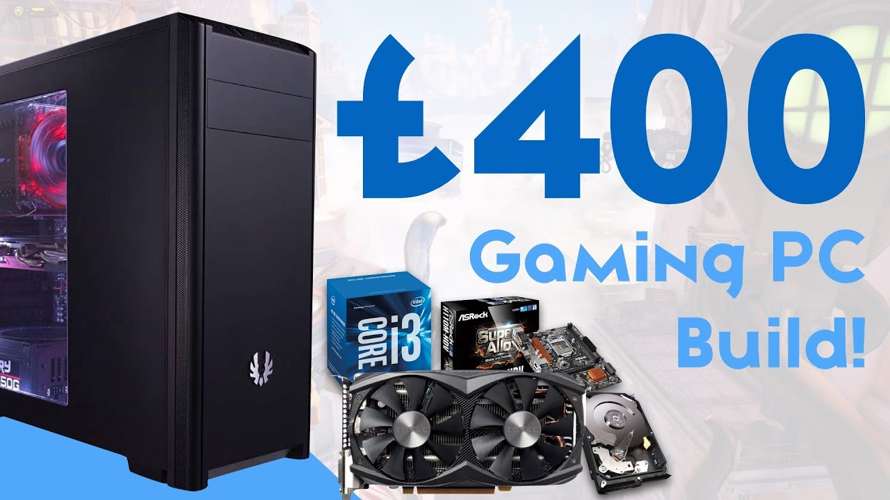 epic 400 gaming pc build 2016 1080p 60fps youtube