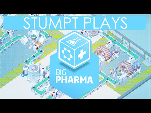 Stumpt Plays - Big Pharma - Profit Above All