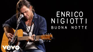 Смотреть клип Enrico Nigiotti - Buona Notte