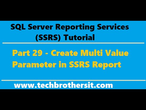 SSRS Tutorial 29 - Create Multi Value Parameter in SSRS Report