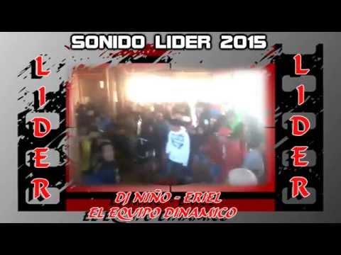 sonido lider 2015 en vivo eriel ft. dj niño