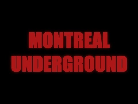 Montreal Underground (English Version)