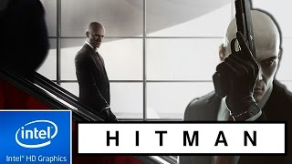 HITMAN (2016) | LOW END PC TEST | INTEL HD 4000 | 4 GB RAM | i3 |