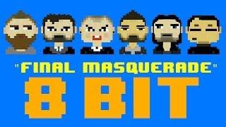 Final Masquerade (8 Bit Remix Cover Version) [Tribute to LINKIN PARK] - 8 Bit Universe